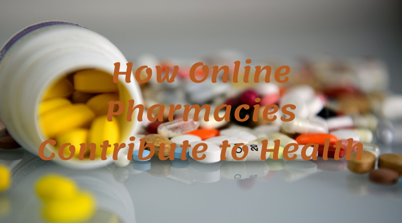 How Online Pharmacies Contribute to Health